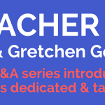 Teacher Profile- Bo and Gretchen