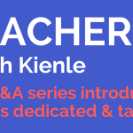Teacher Profile- Sarah Kienle