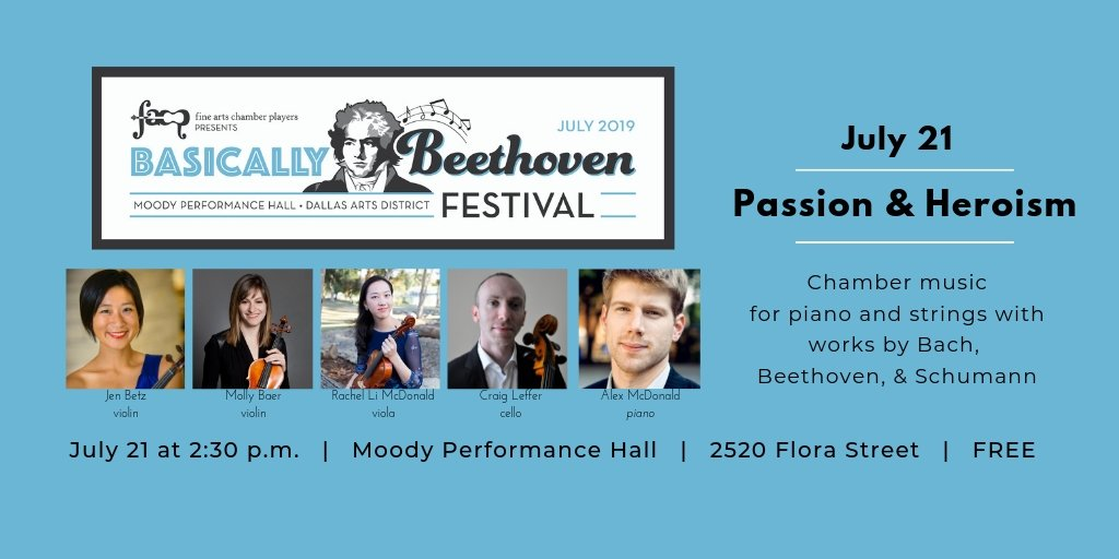 "Visual graphic with event details: 2019 Basically Beethoven Festival, ""Passion & Heroism,"" July 21 at 2:30 p.m."
